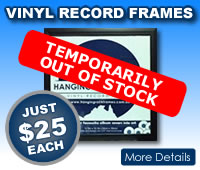 Vinyl Record Frames $25 Each